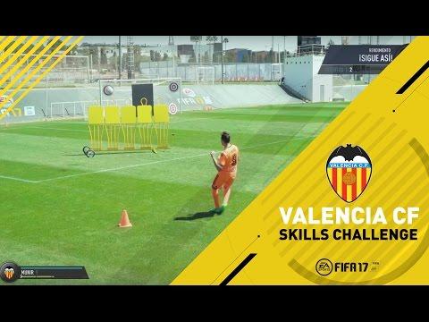 FIFA 17 I Skills Challenges Valencia CF I