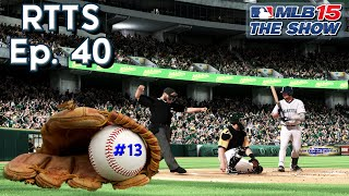 MLB 15 The Show (PS4) Road To The Show SP Ep. 40 | 20 wins???