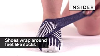 these shoes wrap around your feet like socks