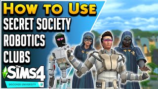 Using Robotics, Secret Society and Other Gameplay Features | Sims 4 Discover University Guide