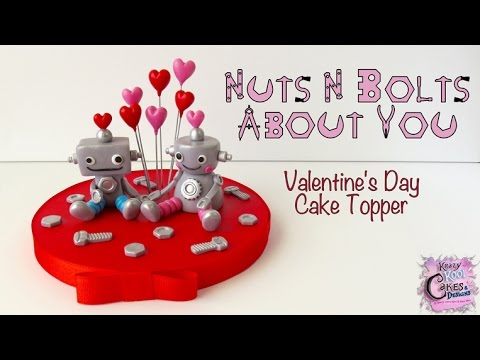 "Valentine's Day ""Nuts N Bolts"" About You Cake Topper"