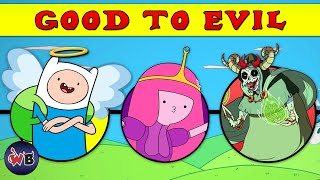 Adventure Time Characters: Good To Evil