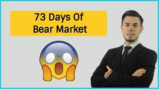 73 Days Of Bear Market - What's Next ?