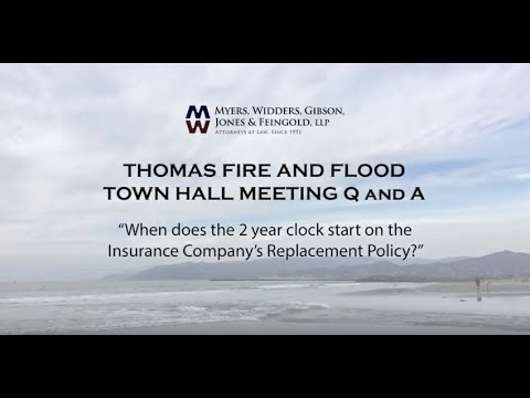 Thomas Fire - When does the 2 year clock start on replacement insurance?