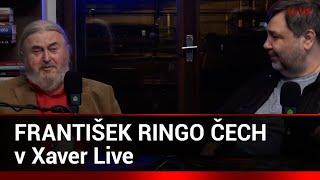 Xaver LIVE s hostem: František Ringo Čech