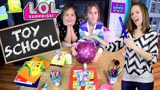 FIRST DAY OF L.O.L. TOY SCHOOL!