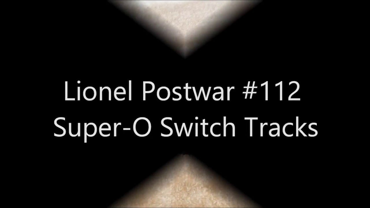 Lionel Postwar Super O 112 Switches Youtube 1122 027 Gauge Remote Switch Pair W Controller
