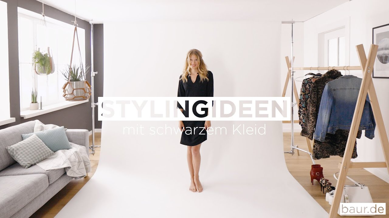 Schwarzes Kleid Kombinieren 1 Kleid Drei Looks Baur Youtube