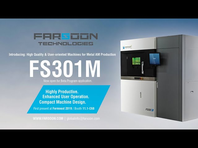Farsoon FS301M Metal AM System