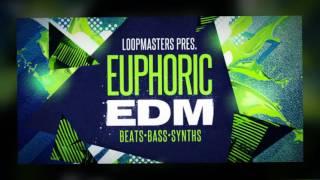 Euphoric EDM - Beats Bass Synth Samples Loops- By Loopmasters Samples