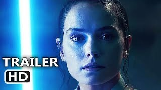 STAR WARS 9 Final Trailer (2019) The Rise of Skywalker HD