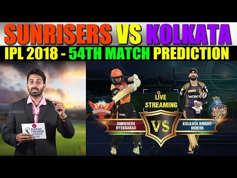 Sunrisers Hyderabad vs Kolkata Knight Riders, 54th Match Prediction | Sports News |Eagle Media Works