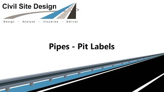 Civil Site Design - Pipes - Pit Labels