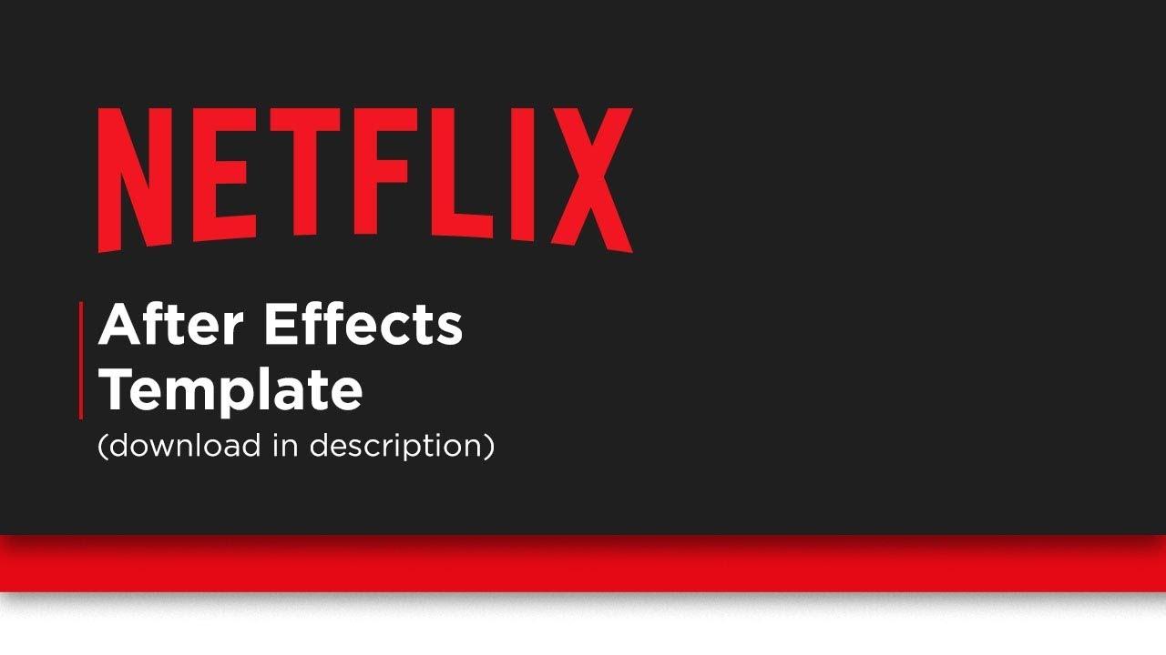 netflix after effects template