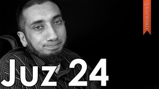 A Message of Hope [Juz 24] - Nouman Ali Khan - Quran Weekly