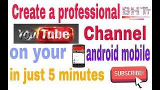 إنشاء المهنية يوتيوب قناة على الروبوت المحمول و تحقق ! ب-H التكنولوجيا أنبوب [ A R ]