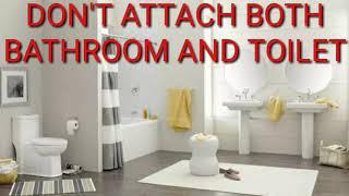 इसलिए घर में बाथरूम और टॉयलेट एक साथ नहीं होना चाहिए