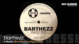 Barthezz - Infected (Mark!'s Basstoy remix) [OFFICIAL]