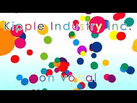 [Karaoke | on vocal] Kipple Industry Inc. [millstones]