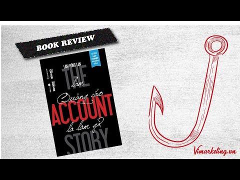 Làm quảng cáo là làm gì - Review sách The Account Story