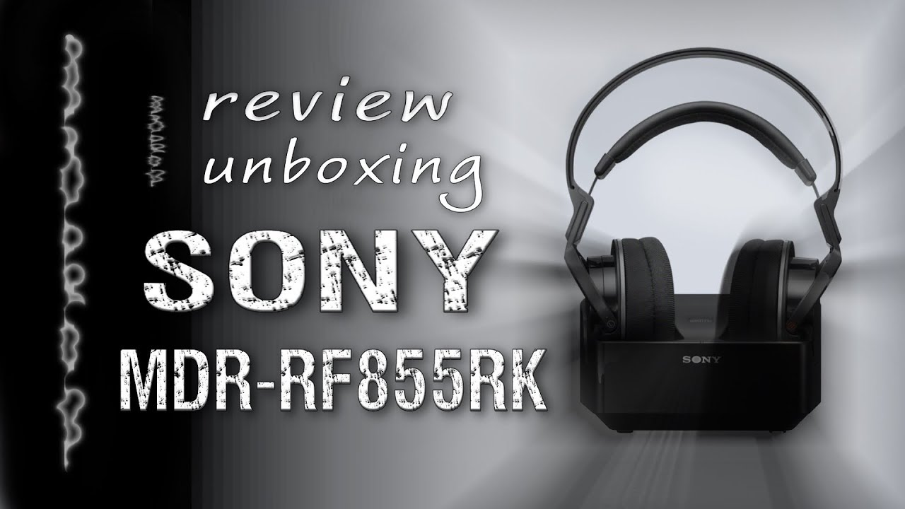 Auriculares Sony MDR RF855RK Unboxing Review - YouTube 5169b57000a6