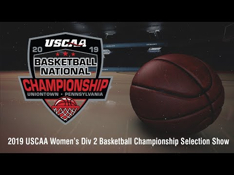 2019 USCAA Women's Div II Basketball National Championship Selection Show