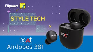 boAt Airdopes 381 | Style Tech | Flipkart