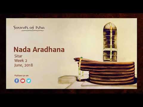 Nada Aradhana - Sitar (June 2018) || Meditative Music || Sound