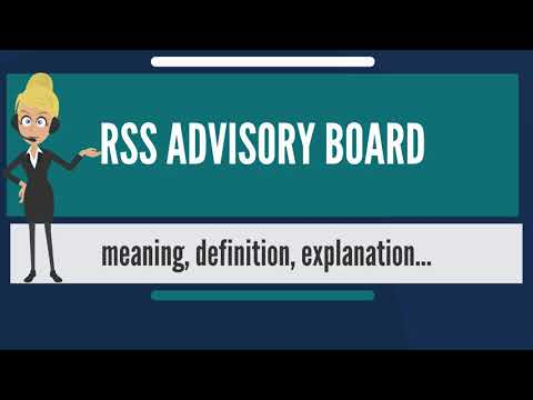 What is RSS ADVISORY BOARD? What does RSS ADVISORY BOARD mean? RSS ADVISORY BOARD meaning