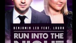Benjamin Led Ft  Laura   Run Into The Night official