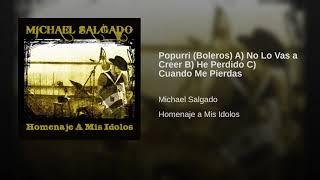 Play Popurri (Boleros) A) No Lo Vas A Creer B) He Perdido C) Cuando Me Pierdas