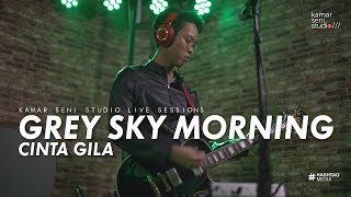 Video KSSLS #28 GREY SKY MORNING - CINTA GILA download MP3, 3GP, MP4, WEBM, AVI, FLV April 2018