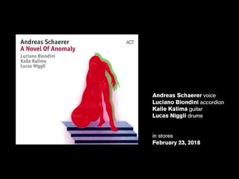 "Andreas Schaerer - A Novel Of Anomaly ""Planet Zumo"""