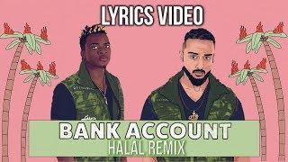 Deen Squad BANK ACCOUNT HALAL REMIX LEAKED LYRICS.mp3