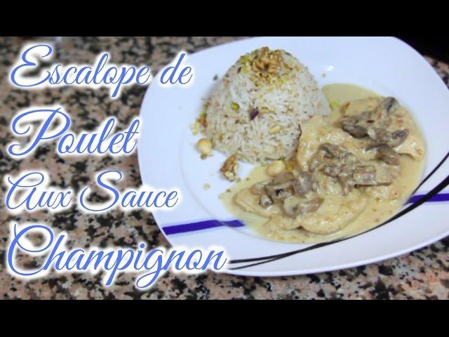 Escalope de poulet aux Sauce Champignon | Yummy Français