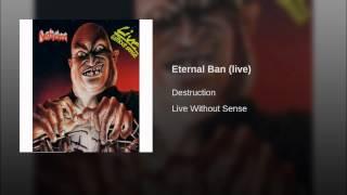 Eternal Ban (live)