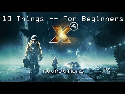 Download X4 Foundations -- 10 Things I Wish I Knew From The Start (Beginner Guide)