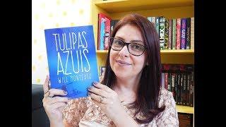 TULIPAS AZUIS - Will Monteath | Ju Oliveira