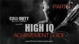 Call of Duty_ Black Ops 2 - High IQ Achievement Guide (Part 3)