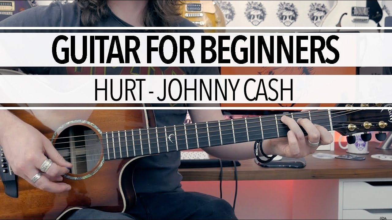 Guitar Lessons For Beginners Hurt By Johnny Cash Tab Chord