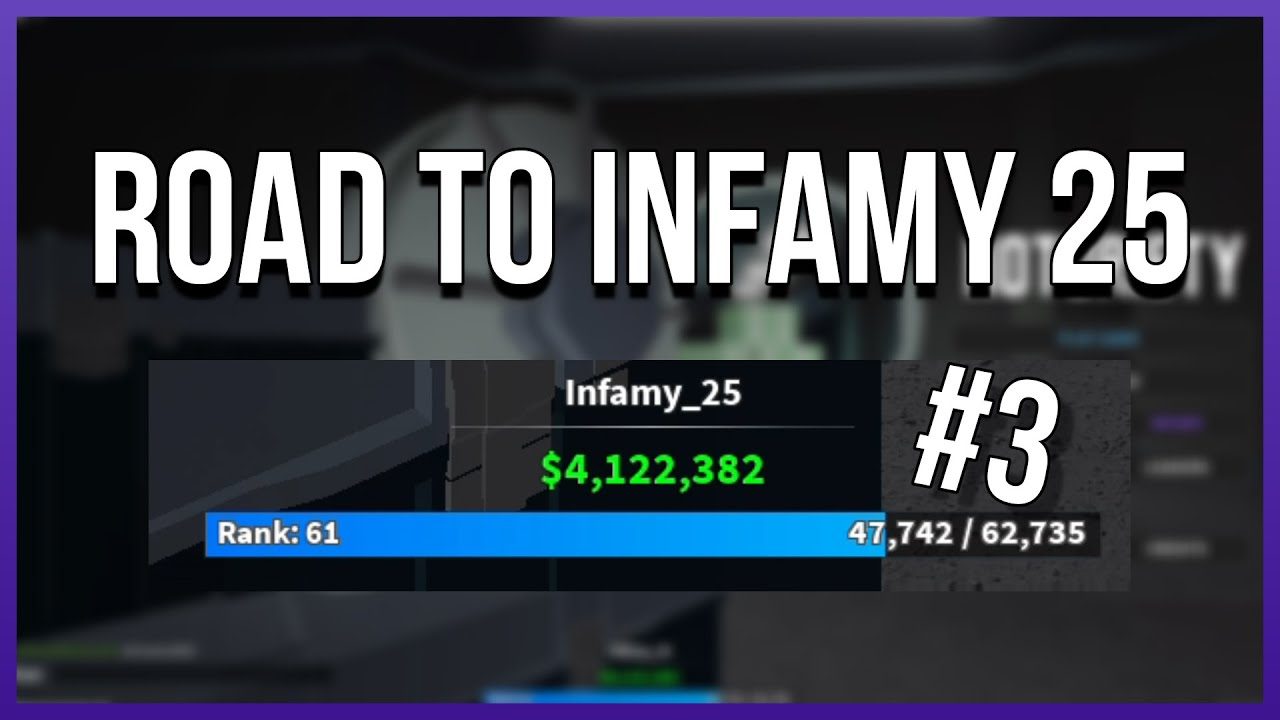 Road To Infamy 25 3 Notoriety Roblox Youtube