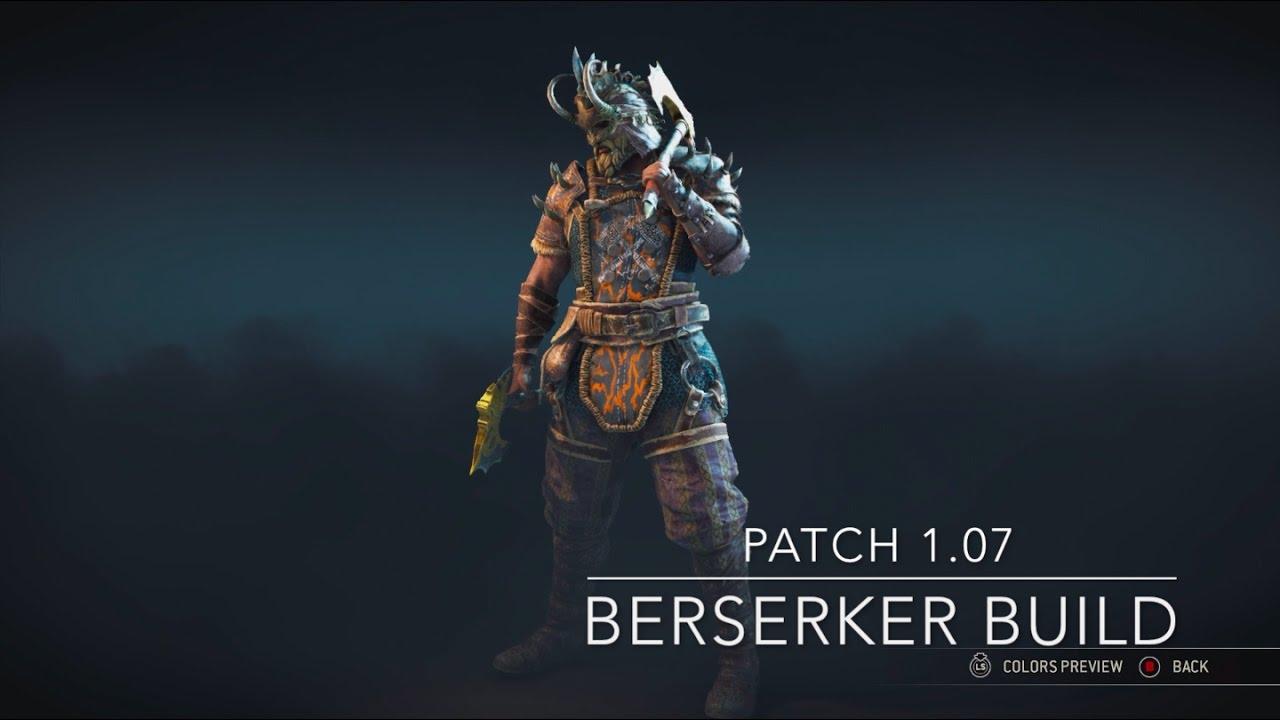 For Honor Patch 1 07 Best Berserker Build For Season 2