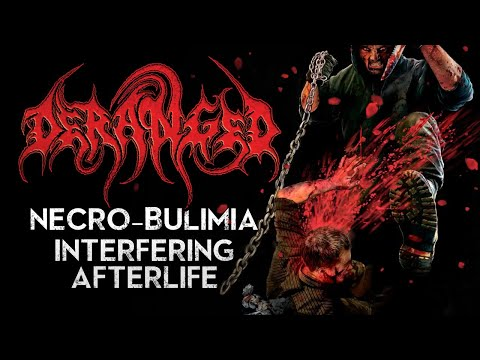 DERANGED - Necro-bulimia Interfering Afterlife  (Official Lyric Video)