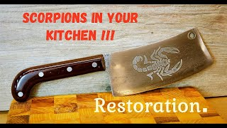 Easy RESTORATION of the OLD BUTCHER CLEAVER. SCORPIONS on the BUTCHER CLEAVER.
