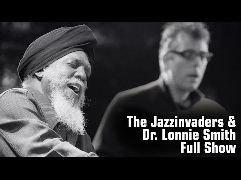 Dr Lonnie Smith & The Jazzinvaders - Full Show (Live @ LantarenVenster - 90 minutes)
