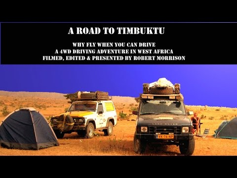 A Road to Timbuktu
