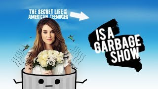 the secret life is the WORST teen drama of all time