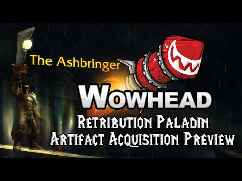 Retribution Paladin Artifact Acquisition Preview