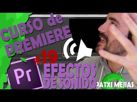 CURSO DE PREMIERE EN ESPAÑOL   #19 EFECTOS DE SONIDO
