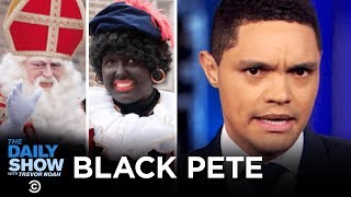 "Holland's Controversial ""Black Pete"" Tradition - The Daily Show"